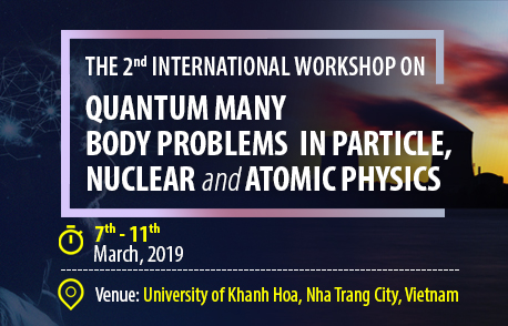 The 2nd International Workshop on Quantum Many-Body Problems in Particle, Nuclear, and Atomic Physics
