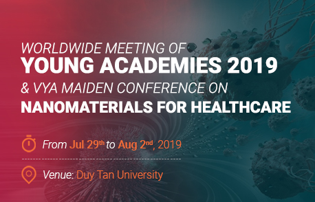 Worldwide Meeting of Young Academies 2019 and VYA maiden conference on Nanomaterials for Healthcare