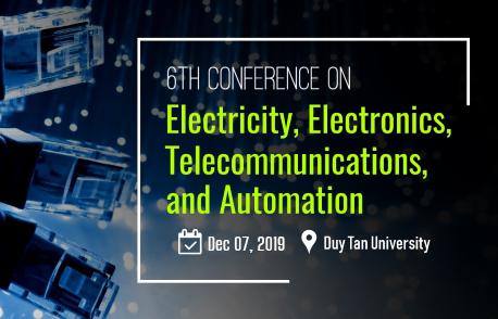 Hội nghị khoa học lần thứ VI về Điện, Điện tử viễn thông và Tự động hóa